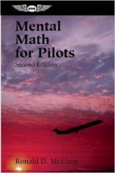 Mental Math for Pilots: 2nd Edition