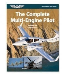 Complete Multi-Engine Pilot,The: 3rd Edition